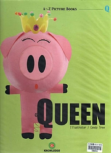 QUEEN(A~Z Picture Books)